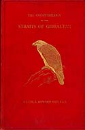 The Ornithology of the Straits of Gibraltar by L. Howard
