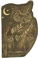 Wise and Otherwise by R.M. Rhoads