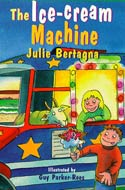 The Ice Cream Machine by Julie Bertagna