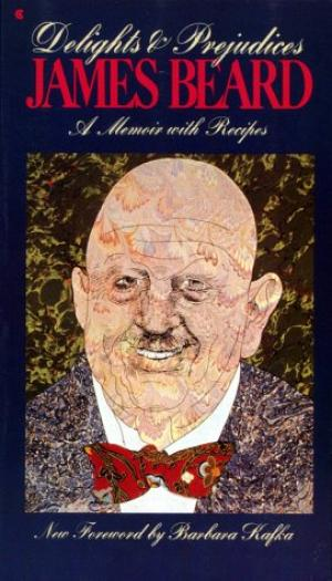 Delights and Prejudices by James Beard