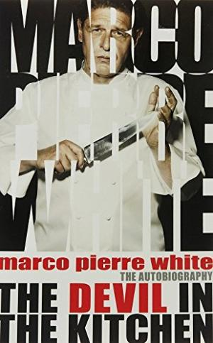 Devil in the Kitchen by Marco Pierre White