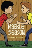 Marble Season by Gilbert Hernandez