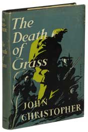 The Death of Grass or No Blade of Grass by John Christopher (1956