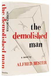 The Demolished Man by Alfred Bester (1953)