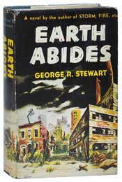 Earth Abides by George R. Stewart (1949)