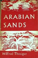 Arabian Sands by Wilfred Thesiger (1959)