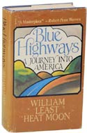 Blue Highways: A Journey into America by William Least Heat-Moon (1982)