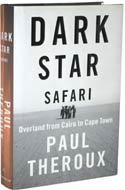 Dark Star Safari: Overland from Cairo to Cape Town by Paul Theroux (2003)