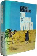 The Fearful Void by Geoffrey Moorhouse (Sahara, 1974)