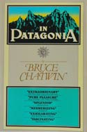 In Patagonia by Bruce Chatwin (1977)