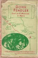 Lost on a Mountain in Maine by Donn Fendler (Maine, 1939)