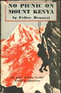 No Picnic on Mount Kenya by Felice Benuzzi (1952)