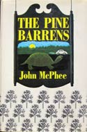 The Pine Barrens by John McPhee (New Jersey, 1968)