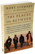 The Places in Between by Rory Stewart (Afghanistan, 2006)