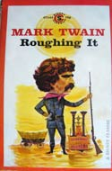 Roughing It by Mark Twain (American west, 1872)