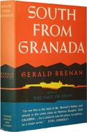 South from Granada: A Sojourn in Southern Spain by Gerald Brenan (1957)