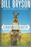 In a Sunburned Country by Bill Bryson (Australia, 2000)