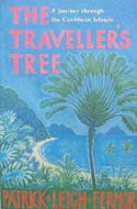 The Traveller's Tree: A Journey Through the Caribbean Islands by Patrick Leigh Fermor (1950)