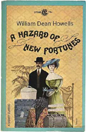 A Hazard of New Fortunes by William Dean Howell