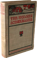 The Hoosier Schoolmaster by Edward Eggleston