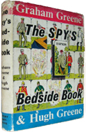 The Spy�s Bedside Book compiled by Graham & Hugh Greene (1957)