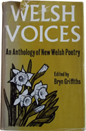 Welsh Voices: An Anthology of New Poetry from Wales by Bryn Griffiths (1967)