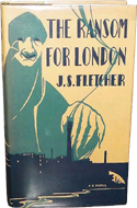 The Ransom for London by J.S. Fletcher