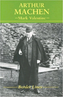 Arthur Machen by Mark Valentine