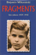 Fragments: Memories of a Wartime Childhood by Binjamin Wilkomirski
