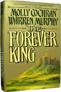 The Forever King by Molly Cochran & Warren Murphy (1992)