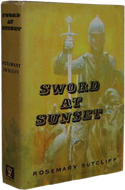 Sword at Sunset by Rosemary Sutcliff (1963)