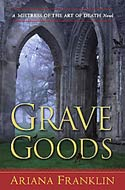 Grave Goods by Ariana Franklin (2009)