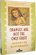 Oranges Are Not the Only Fruit by Jeanette Winterson (1985)