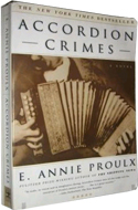 Accordion Crimes by E Annie Proulx