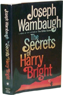 The Secrets of Harry Bright by Joseph Wambaugh