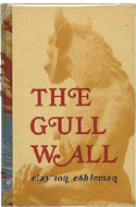 The Gull Wall by Clayton Eshleman