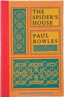 The Spider�s House by Paul Bowles