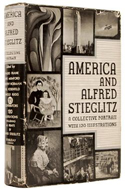 America & Alfred Stieglitz. A Collective Portrait edited by Waldo Frank et al