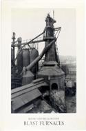 Blast Furnaces / Hochofen by Bernd & Hilla Becher
