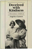 Deceived with Kindness: A Bloomsbury Childhood by Angelica Garnett