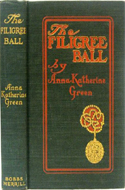 The Filigree Ball by Anna Katherine Green