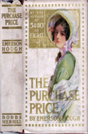 The Purchase Price or The Cause Of Compromise by Emerson Hough