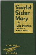 Scarlet Sister Mary by Julia Peterkin