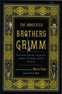 The Annotated Brothers Grimm by Maria Tartar