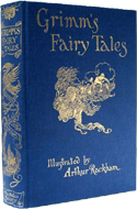 Grimms� Fairy Tales illustrated by Arthur Rackham