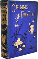 Grimms� Fairy Tales and Household Stories