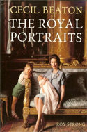 Cecil Beaton: The Royal Portraits edited by Roy Strong