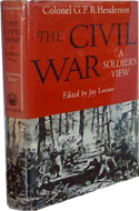 The Civil War, a Soldier's View by Colonel G. F. R.Henderson (1958)