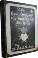 The Heraldry of the Knights of St. John by G.R. Gayre