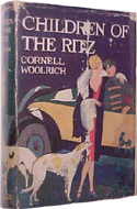 Children of the Ritz by Cornell Woolrich